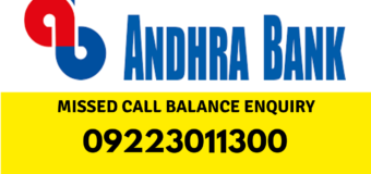 Andhra Bank Balance Enquiry, Missed Call to 09223011300