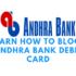 how to block andhra bank debit card