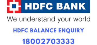 HDFC Balance Enquiry, Number, Activation and Other Details