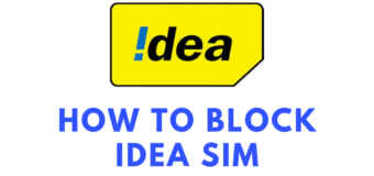How to Block Idea SIM, Customer Care Number