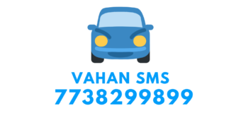 Vahan SMS 7738299899 to Get Vehicle Details