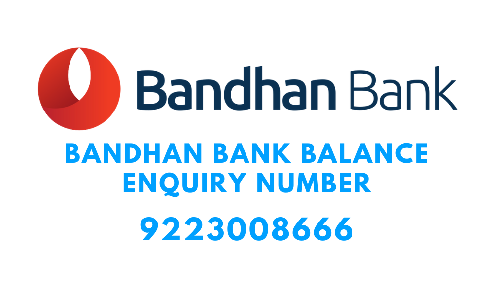 bandhan bank balance enquiry number