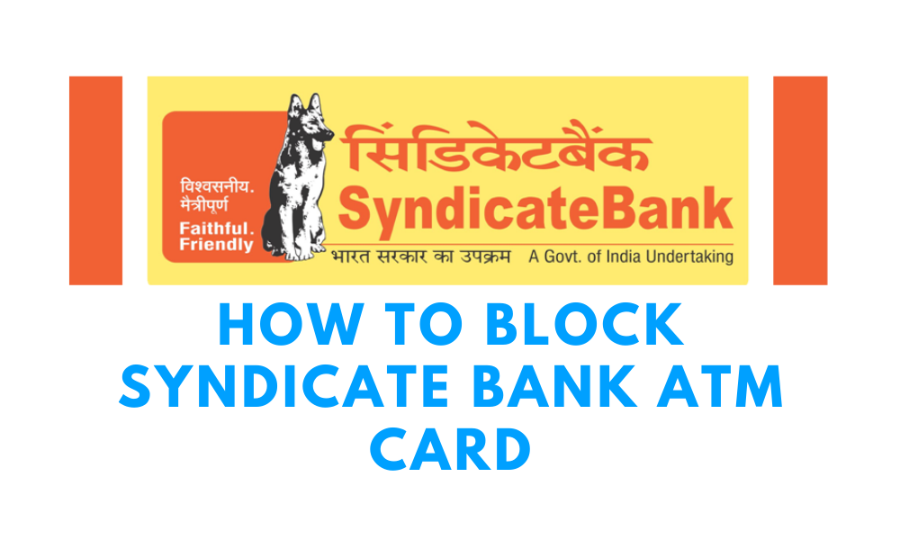 how to block syndicate bank atm card