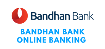 Bandhan Bank Online Banking and Other Details