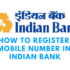 How to Register Mobile Number in Indian Bank