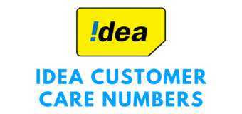 Idea Customer Care Numbers and Other Details