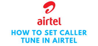 How to Set Caller Tune in Airtel by USSD Code