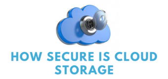 How Secure is Cloud Storage and Other Details