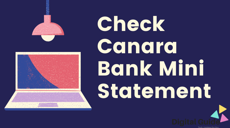 Canara Bank Mini Statement