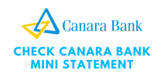 How to Check Canara Bank Mini Statement