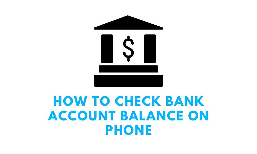 how to check bank account balance on phone