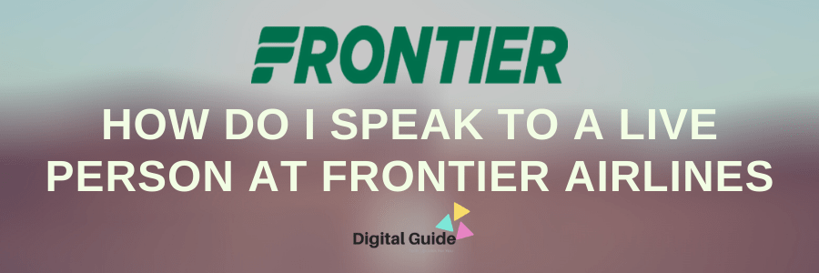 Frontier Airlines Talk to a Person