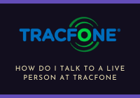How do I Talk to a Live Person at Tracfone