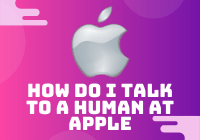 How do i talk to a Human at Apple
