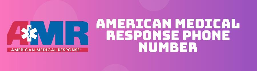 American Medical Response Phone Number - Digital Guide