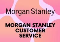 Morgan Stanley Сustomer Service