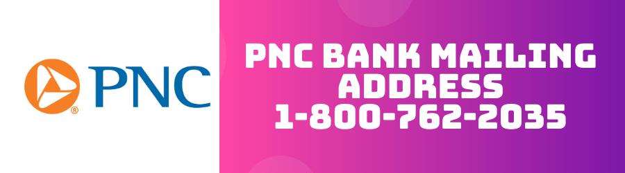 PNC Bank Mailing Address