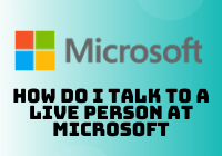 how do i talk to a live person at microsoft