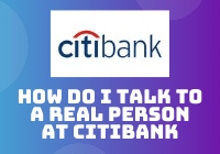 how do i talk to a real person at citibank-min
