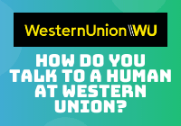 how do you talk to a human at western union?