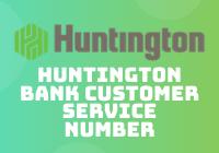huntington bank customer service number