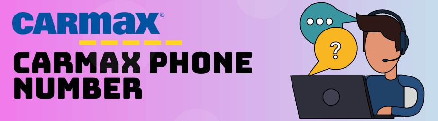 Carmax Phone Number