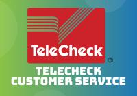 TeleCheck Customer Service