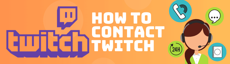 how to contact Twitch