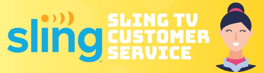 Sling TV Customer Service