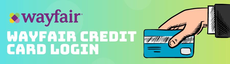 Wayfair Credit Card Login
