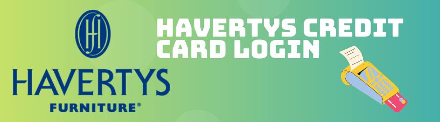 Havertys Credit Card Login